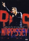 Morrissey - Who Put the `M` in Manchester?