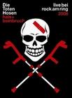 Die Toten Hosen - Hals + Beinbruch/Live bei ...