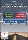 Der Weg nach Mekka - Die Reise des Muhammad ...