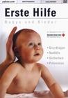 Erste Hilfe - Babys und Kinder