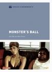 Monster`s Ball - Grosse Kinomomente