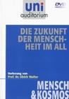 Uni Auditorium - Die Zukunft der Menschheit ...