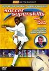 SOCCER SUPERSKILLS (DVD)