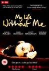 MY LIFE WITHOUT ME (FILM ONLY) (DVD)