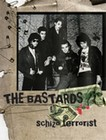 The Bastards (Live) - Schizo terrorist (DVD)
