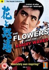 FLOWERS AND THE ANGRY WAVES (DVD)