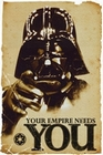 3 x STAR WARS - POSTER - DARTH VADER YOUR EMPIRE NEEDS YOU
