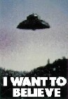 1 x I WANT TO BELIEVE