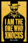 1 x BREAKING BAD POSTER I AM THE ONE WHO KNOCKS