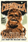x STAR WARS POSTER CHEWBACCA BACK TO KASHYYYK