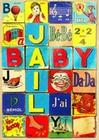 1 x PLAKAT - BABY JAIL WÜRFELSPIEL