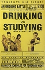 1 x DRINKING VS. STUDYING
