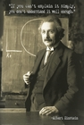 3 x ALBERT EINSTEIN POSTER ZITAT IF YOU CAN'T EXPLAIN IT SIMPLY