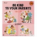 3 x BE KIND TO YOUR PARENTS MAGNET SET