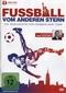 Fussball vom anderen Stern - Die Geschichte ...