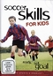 Soccer Skills for Kids - ready, set, goal