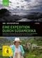 Eine Expedition durch Südamerika - 360 grad GEO Rep.