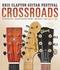 Eric Clapton - Crossroads Guitar...2013 [2DVDs]