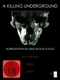 A Killing Underground [LE] [3 DVDs]