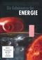 Die Geheimnisse der Energie - Thermodynamik/...