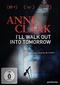 Anne Clark - I`ll walk out into tomorrow