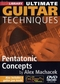 Ultimate Guitar Techniques - Pentatonic Concepts
