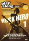 Rock Hero 1 - Play Along: Learn To Play