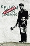 x BANKSY POSTER FOLLOW YOUR DREAMS