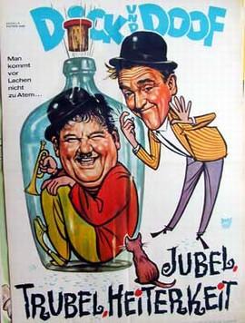 Dick und Doof. Jubel, Trubel, Heiterkeit  - Poster - Filmplakat