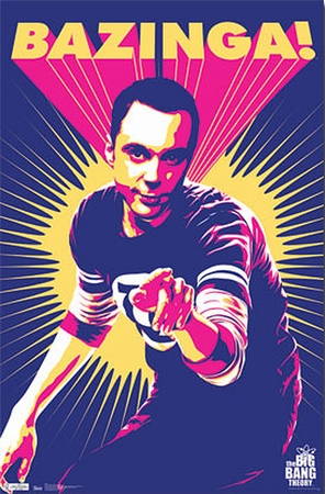The Big Bang Theory Poster Bazinga
