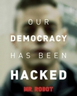 Mr. Robot Poster Democracy