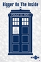 Doctor Who Poster - Bigger On The Inside