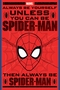 Spider-Man Always Be Yourself Poster Comic