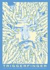 Triggerfinger Plakat