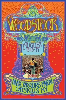 Woodstock Poster Max Yasgurs Farm