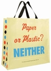 PAPER OR PLASTIC? SHOPPER