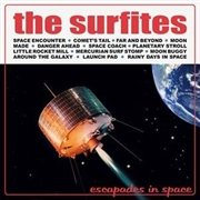 SURFITES - Escapades In Space