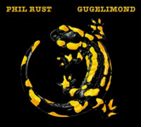 Phil Rust - Gugelimond