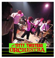 The Titty Twister Orchestra