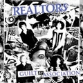 1 x REALTORS - GUILT BY ASSOCIATION