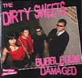 1 x DIRTY SWEETS - BUBBLEGUM DAMAGED