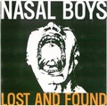4 x NASAL BOYS - LOST AND FOUND