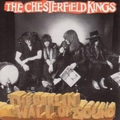 1 x CHESTERFIELD KINGS - THE BERLIN WALL OF SOUND