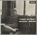1 x MARIANNE FAITHFULL - COME MY WAY