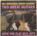 4 x FLAT DUO JETS - TWO GREAT GUITARS