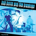 1 x BOB BURNS AND THE BREAKUPS - FRUSTRATION
