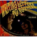VARIOUS ARTISTS - WRITING LETTERS TO NOWHERE