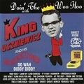 2 x KING USZNIEWICZ & THE USZNIEWICZTONES - DOIN' THE WOO HOO WITH...