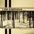 LOKASENNA I.O.C. - November Wind