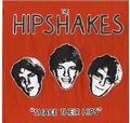 1 x HIPSHAKES - SHAKE THEIR HIPS